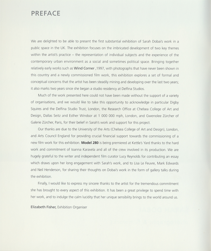 SARAH DOBAI, Photographs & Film Works, Kettles Yard, Introduction Page 2 Preface, 2006